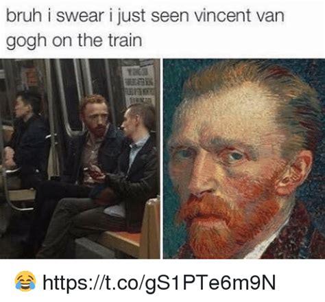 Vincent Meme - 25 best memes about van gogh van gogh memes