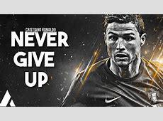 Cristiano Ronaldo Never Give Up feat Sia 2017 Goals