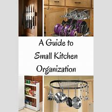A Guide To Small Kitchen Organization  Cook Craft Love
