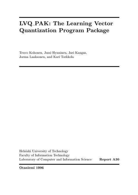 (PDF) LVQ-PAK: The learning vector quantization program