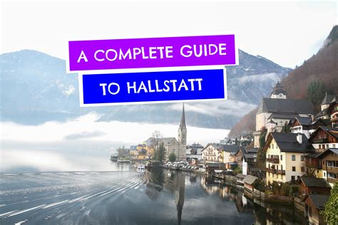 A Complete Guide To Hallstatt, Austria's Most