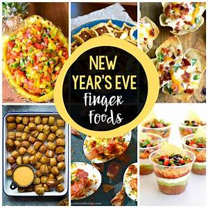 25 New Year's Eve Finger Foods - Crazy Little Projects