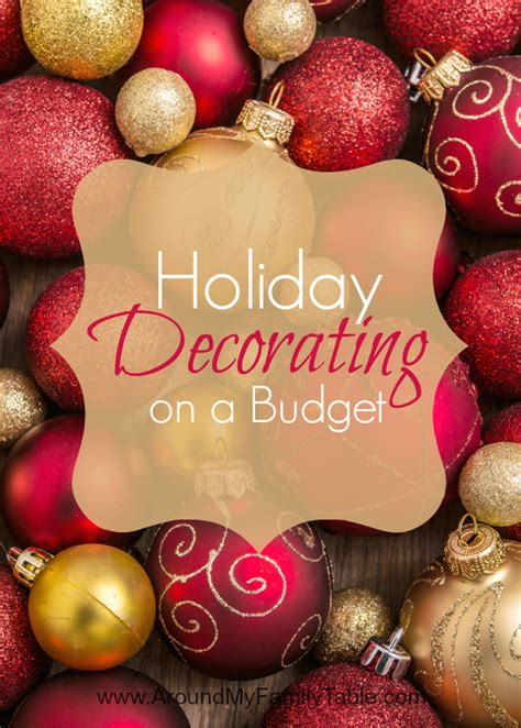 best christmas decor on a budget decorating on a budget around my family table