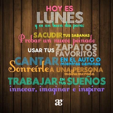 Toca experimentar Buenos días Lunes #AndreaQuotes #