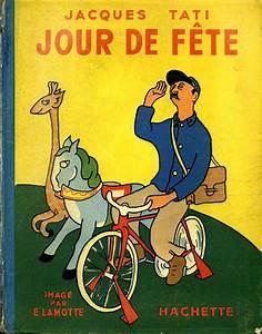 Jour De Fete Barentin : jour de fete 1950 by jacques tati illustrations by e ~ Dailycaller-alerts.com Idées de Décoration