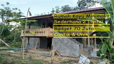 rumah kayu minimalis sederhana  lantai budget  juta
