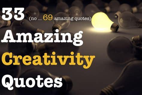 famous quotes  creativity brandongaillecom