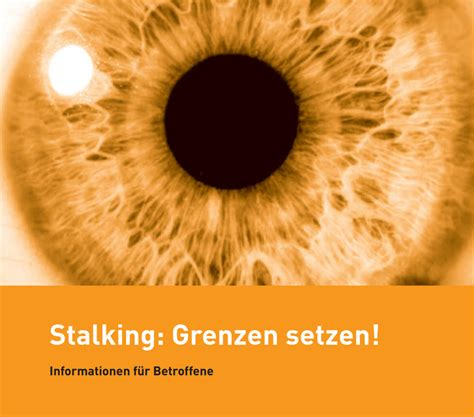 Prävention  Thema Stalking  Was kann man tun, wenn man