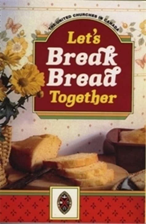 lets break bread   united church  meadowood