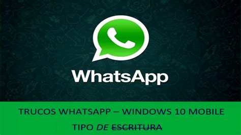 trucos whatsapp windows 10 mobile