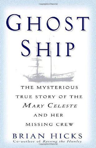 ghost ship  mysterious true story   mary celeste
