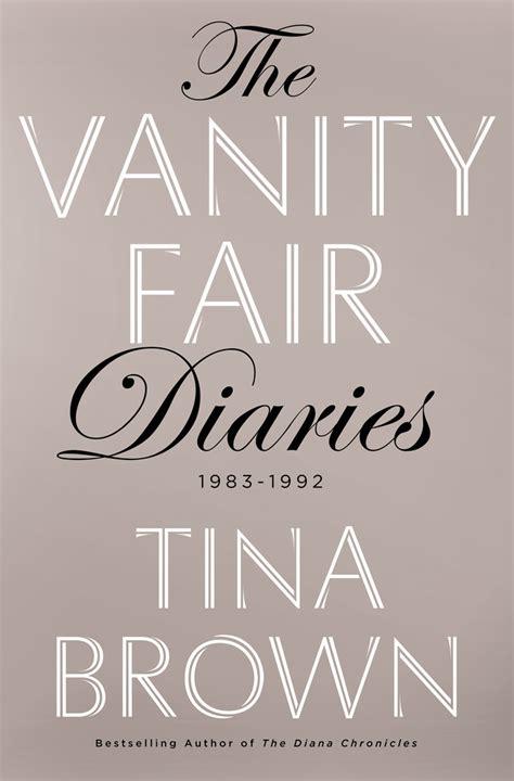 Brown Vanity Fair by The Vanity Fair Diaries Tina Brown Macmillan
