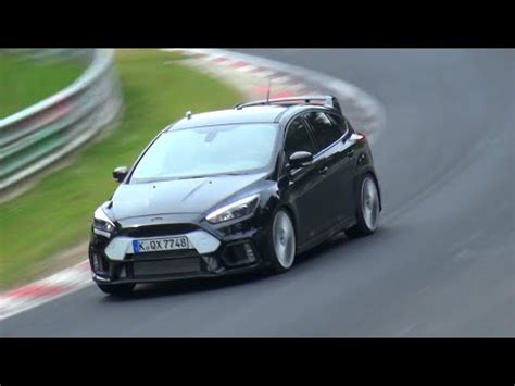 Focus Rs Nurburgring Time by 2016 Ford Focus Rs Testing Again On The Nurburgring