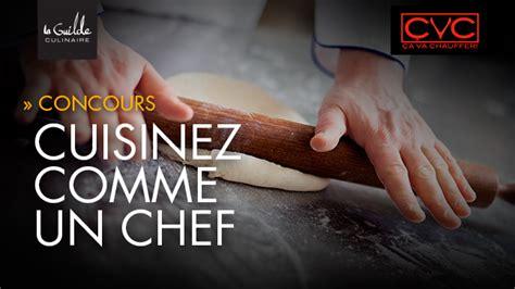 2 cuisinez comme un chef règlement du concours cuisinez comme un chef