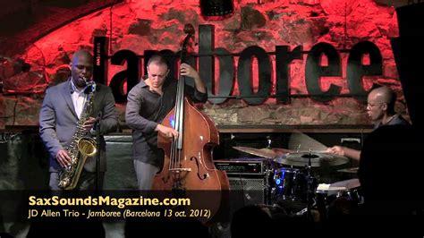 Jd Allen Trio  Saxsoundsmagazinecom Youtube
