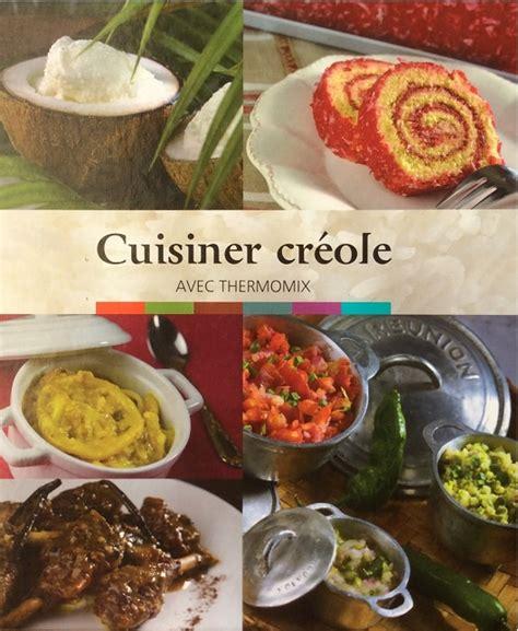 cuisiner avec thermomix télécharger cuisiner créole avec thermomix gratuitement