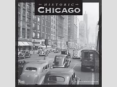 Historic Chicago 2019 12 x 12 Inch Monthly Square Wall