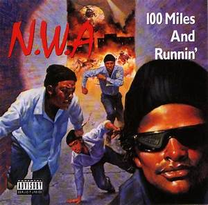 N.W.A. - Hip Hop Golden Age Hip Hop Golden Age