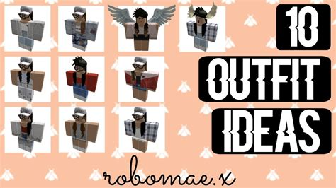 10 ROBLOX OUTFIT IDEAS! || ROBOMAE.X - YouTube