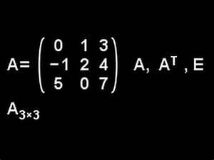 Einheitsmatrix Berechnen : matrizenrechnung youtube ~ Themetempest.com Abrechnung