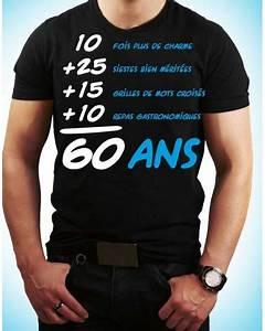 Cadeau Pour Homme Anniversaire : tee shirt 60 ans anniversaire homme cadeaux tralala ~ Teatrodelosmanantiales.com Idées de Décoration
