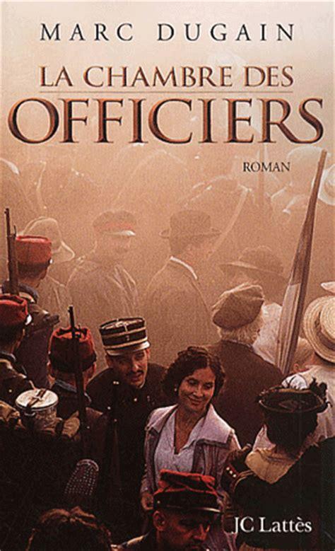 la chambre des officiers hda ma librairie un livre un marc dugain la chambre