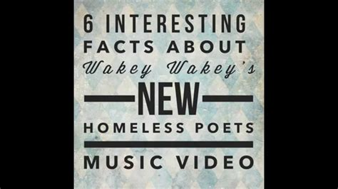 6 Interesting Facts About The Wakey Wakey's New Homeless