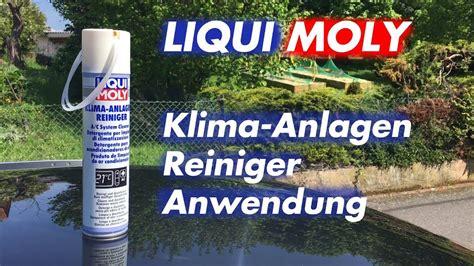 Klimaanlage Desinfizieren Liqui Moly Klimareiniger Anwendung Test