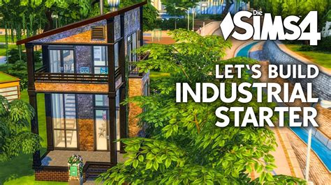 Modernes Haus Let S Build by Starterhaus Bauen In Die Sims 4 Industrial Starter Haus