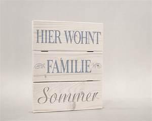 Türschild Familie Holz : t rschild namensschild hier wohnt familie ~ Lizthompson.info Haus und Dekorationen