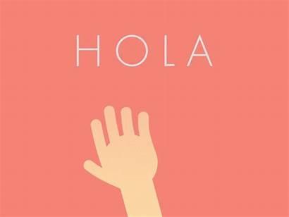 Hola Hello Dribbble Spanish Hallo Gifs Hi