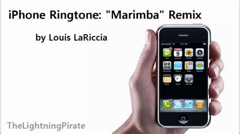 iphone remix ringtone iphone ringtone quot marimba quot remix