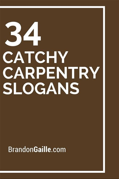 catchy carpentry slogans  taglines business
