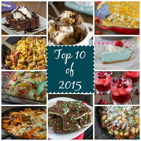 top 10 of 2015 dinners dishes and desserts