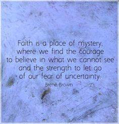 1000+ Uncertain... Faith And Uncertainty Quotes