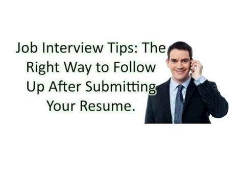 How To Make A Follow Up Call After Submitting A Resume by Tips The Right Way To Follow Up After