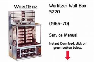 Wurlitzer 5220 Wallbox Service Manual Jukebox Manual