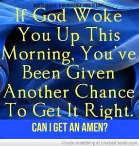 God You Woke Up This Morning
