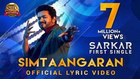Check spelling or type a new query. Sarkar | Song - Simtaangaran (Lyrical) | Starring Vijay, Keerthy Suresh - Sarkar Video Song ...