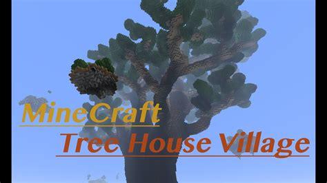 minecraft tree house village youtube