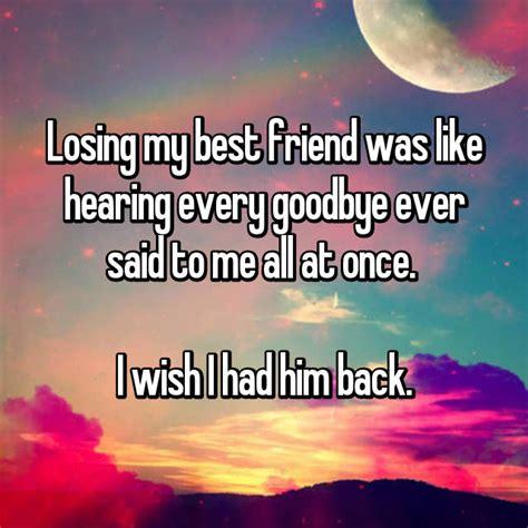 sad reality   losing   friend feels
