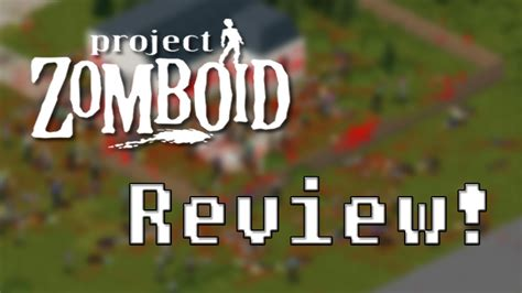 Project Zomboid  Honest Game Reviews Youtube