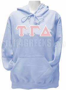 tau gamma delta greek letter pullover hoodie sweatshirt With delta gamma letter sweatshirt