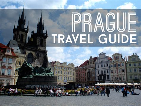 Prague Travel Guide A List Of The Best Travel Guides And
