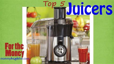 juicers juicer mommyhighfive machine juice