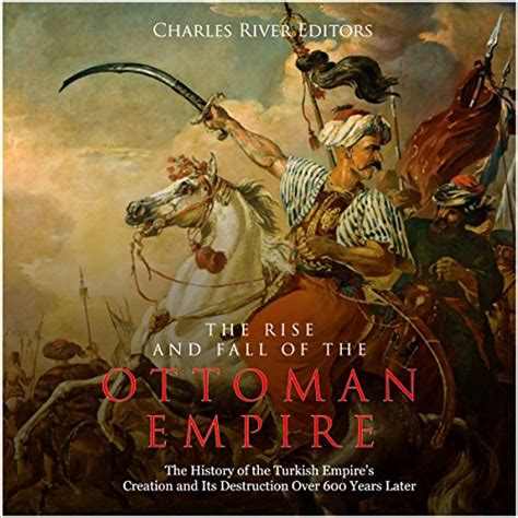 Ottoman Empire Books - the rise and fall of the ottoman empire audiobook by