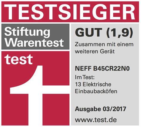 Stiftung Warentest Backöfen by Neff Backofen Ist Stiwa Testsieger