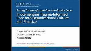 Implementing Trauma Informed Care Into Organizational