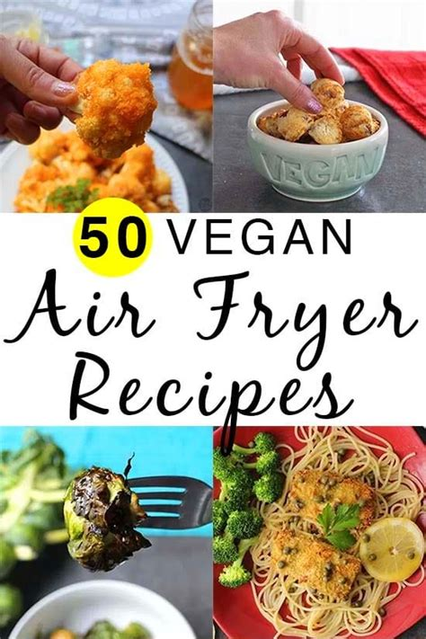fryer air vegan recipes cooking recipe vegetarian obsessed because food