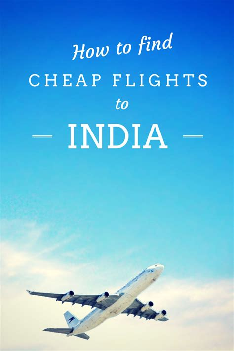 How To Find Cheap Flights To India?